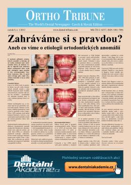 Aneb co víme o etiologii ortodontických anomálií
