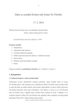 Zápis ze zasedání Kolejní rady koleje Na Větrníku 17. 2. 2014