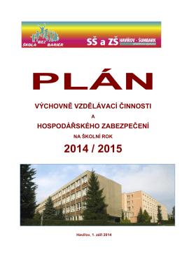 Plán práce 2014/2015 (pdf) - Střední škola a základní škola, Havířov