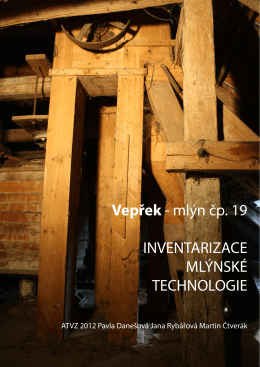 Vepřek - mlýn čp. 19 INVENTARIZACE MLÝNSKÉ