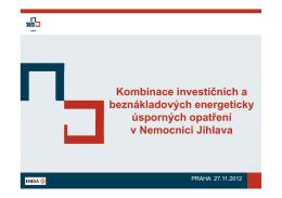 Kombinace investičních a beznákladových energeticky úsporných
