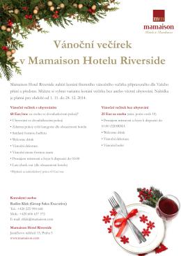 Vánoční večírek v Mamaison Hotelu Riverside