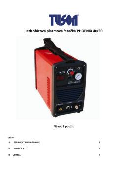 05. PHOENIX40 - TUSON - new - Svářečky