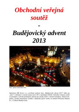 Obchodní veřejná soutěž - Budějovický advent 2013