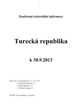 Souhrnná teritoriální informace Turecká republika k 30.9.2013