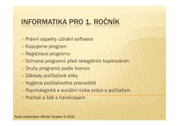 Informatika 1. ročník - právní aspekty - informatika