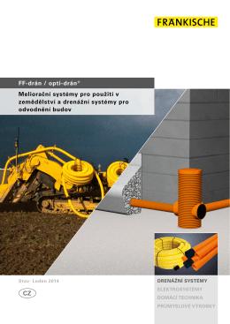 FF-drän / opti-drän® Meliorační systémy pro použití v zemědělství a