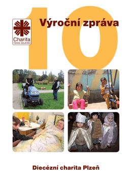 Výroční zprávy 2010 - Diecézní charita Plzeň