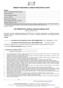 Žádost podílníka o odkup podílových listů fondu J&T PERSPEKTIVA