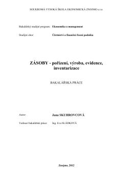 ZÁSOBY - pořízení, výroba, evidence, inventarizace
