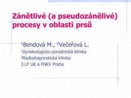 3-15 Bendova Vecerova - Zanetlive procesy v oblasti prsu.pdf