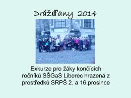 Drážďany 2014 - SŠGaS Liberec