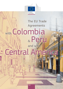 The EU Trade Agreements with Colombia & Peru