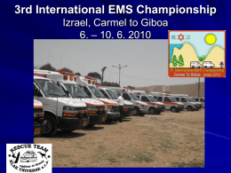 3rd International EMS Championship Izrael, Carmel to Giboa 6. – 10