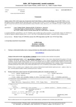 Usnesení vydává tuto dražební vyhlášku - elektronická