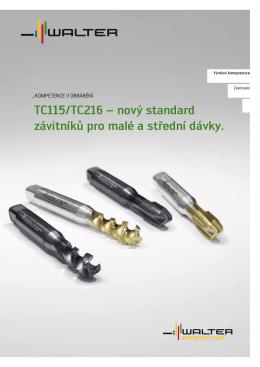 TC115/TC216 – nový standard závitníků pro malé a střední dávky.
