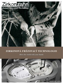 zirkonová frézovací technologie