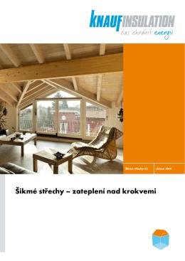 Šikmé střechy – zateplení nad krokvemi