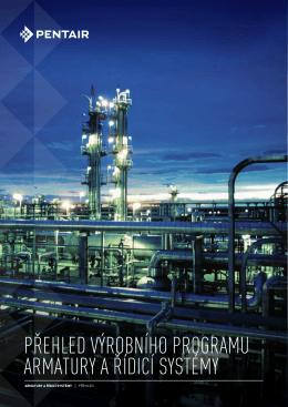 Přehled výrobního Programu armatury a řídicí systémy