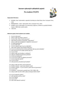 Seznam vybraných základních pojmů Pro studium ITV/IITV