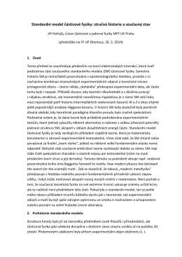 Standardní model částicové fyziky: stručná historie a současný stav