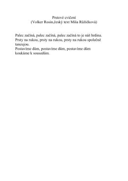 Prstové cvičení (Volker Rosin,český text Míša Růžičková) Palec
