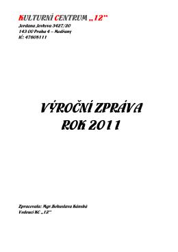 Výročni zpráva 2011 - kulturní centrum 12