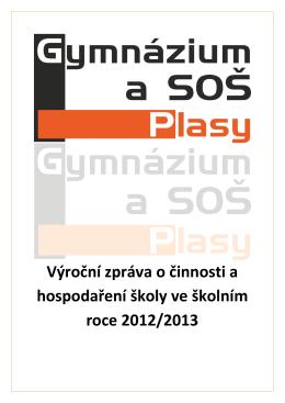 Výroční zpráva o činnosti a hospodaření školy ve školním roce 2012