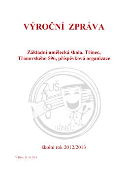 Vyroční zpráva 2012-2013 - Základní umělecká škola Třinec