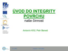 ÚVOD DO INTEGRITY POVRCHU