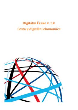 Digitální Česko v. 2.0 Cesta k digitální ekonomice