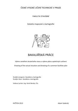 BAKALÁŘSKÁ PRÁCE - Studijní program Geodézie a kartografie