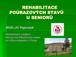 Rehabilitace poúrazových stavů u seniorů
