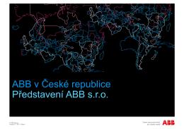 ABB v České republice Představení ABB s.r.o.