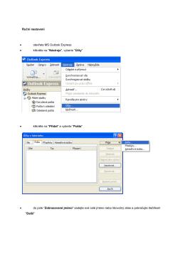 Ruční nastavení • otevřete MS Outlook Express • klikněte