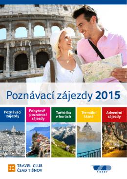 Poznávací zájezdy - úvod - Travel Club ČSAD Tišnov
