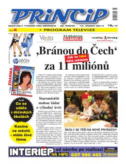 ,Bránou do Čech` za 11 miliónů
