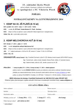 33. základní škola Plzeň ve spolupráci s FC Viktoria Plzeň POŘÁDÁ