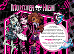 Monster High je kolekce módních panenek původem od firmy Mattel
