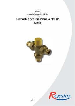 Návod - Termostatický směšovací ventil TV Wmix