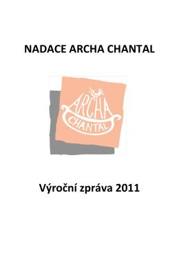 Výroční zpráva 2011 - Nadace Archa Chantal