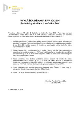 VYHLÁŠKA DĚKANA FAV 3D/2014 Podmínky studia v 1. ročníku FAV