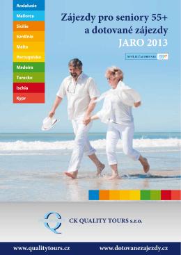 Zájezdy pro seniory 55+ a dotované zájezdy JARO