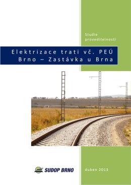 Elektrizace trati vč. PEÚ Brno – Zastávka u Brna
