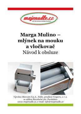 Marga Mulino – mlýnek na mouku a vločkovač
