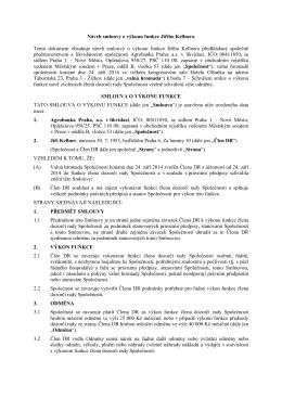 Návrh smlouvy o výkonu funkce Jiřího Kellnera Tento