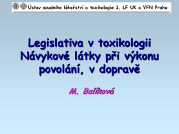 Legislativa v toxikologii. Návykové látky při výkonu povolání a v