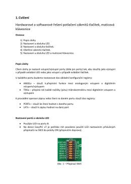 1. Cvičení Hardwarové a softwarové řešení potlačení zákmitů