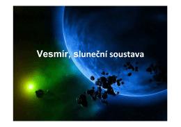 Vesmír, sluneční soustava - prezentace