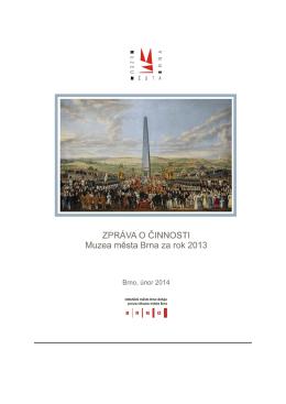 Výroční zpráva Muzea města Brna – 2013